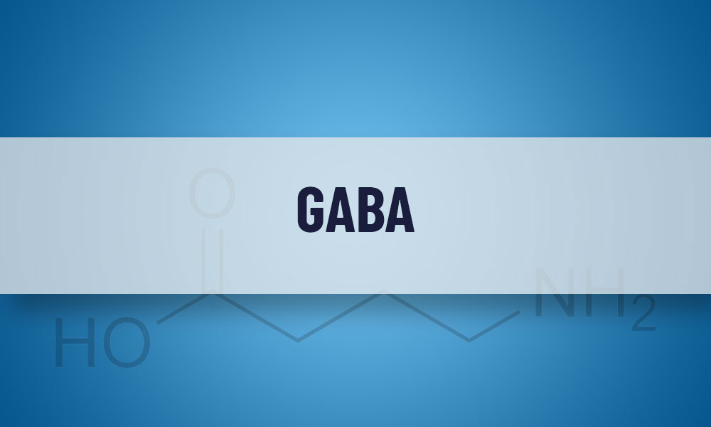GABA – Dosage, Benefits & Side-effects