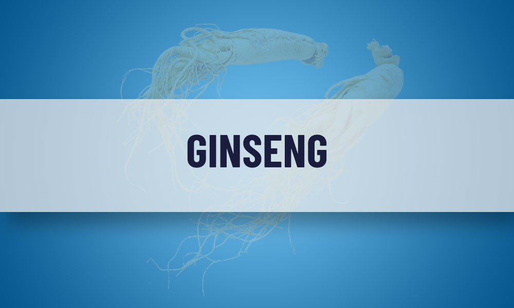 Ginseng – Dosage, Benefits & Side-effects